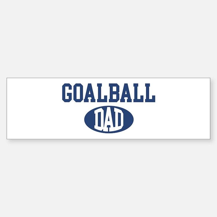 Goalball dad Bumper Bumper Bumper Sticker