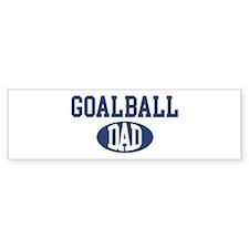 Goalball dad Bumper Bumper Sticker