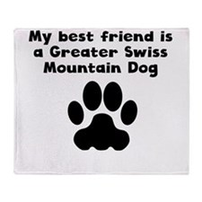 My Best Friend Is A Greater Swiss Mountain Dog Thr