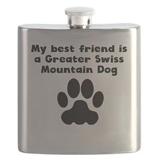 My Best Friend Is A Greater Swiss Mountain Dog Fla