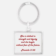 PROVERBS 31:25 Landscape Keychain