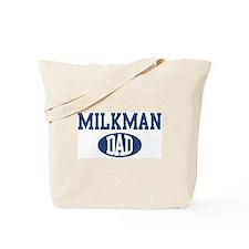 Milkman dad Tote Bag