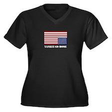 Yankee Go Home Plus Size T-Shirt