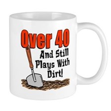 Over 40 Plays With Dirt Mugs
