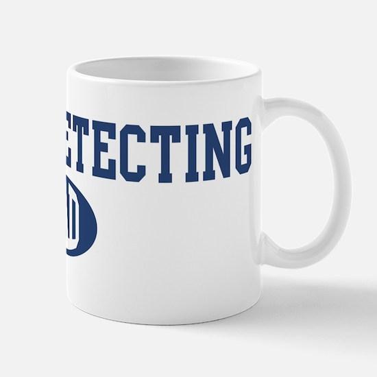 Metal Detecting dad Mug