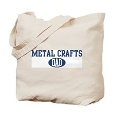 Metal Crafts dad Tote Bag