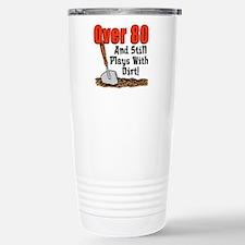 Over 80 Plays With Dirt Travel Mug