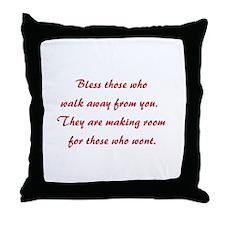BLESS THOSE WHO... Throw Pillow