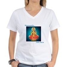 Women's V-Neck Namaste Bitches T-Shirt