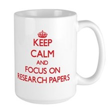 Keep Calm and focus on Research Papers Mugs