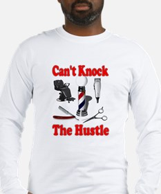 Cant Knock The Hustle Long Sleeve T-Shirt