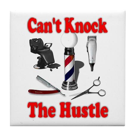 Cant Knock The Hustle Tile Coaster