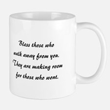 BLESS THOSE WHO... Mug