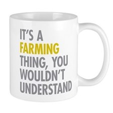 Its A Farming Thing Mug