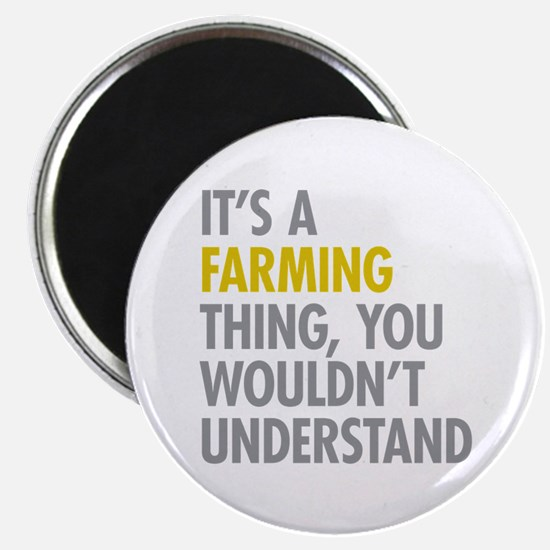 "Its A Farming Thing 2.25"" Magnet (10 pack)"