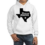 Texas Forever (White Letters) Hooded Sweatshirt