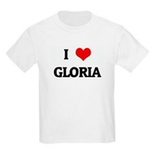 I Love GLORIA T-Shirt