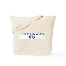 Hydroplane Racing dad Tote Bag