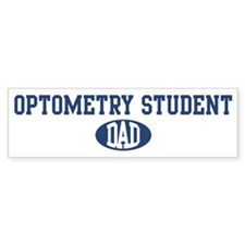Optometry Student dad Bumper Bumper Sticker
