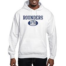 Rounders dad Hoodie