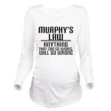 Murphy's Law Long Sleeve Maternity T-Shirt