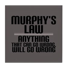 Murphy's Law Tile Coaster