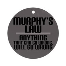 Murphy's Law Ornament (Round)