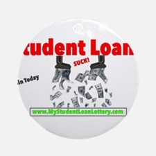 Student Loans Suck Ornament (Round)