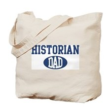 Historian dad Tote Bag