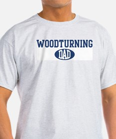 Woodturning dad T-Shirt