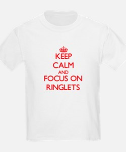 Keep Calm and focus on Ringlets T-Shirt