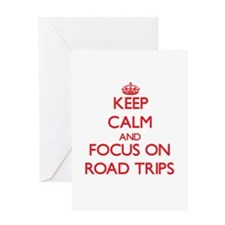 Keep Calm and focus on Road Trips Greeting Cards