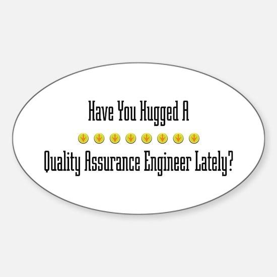 Hugged Quality Assurance Engineer Oval Decal