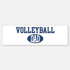 Volleyball dad Bumper Bumper Bumper Sticker
