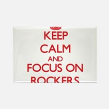 Keep Calm and focus on Rockers Magnets