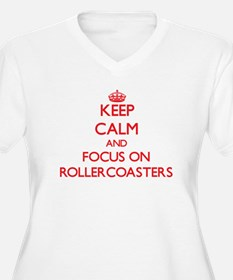 Keep Calm and focus on Rollercoasters Plus Size T-