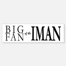 Fan of Iman Bumper Bumper Bumper Sticker