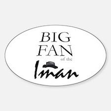 Fan of Iman Oval Decal