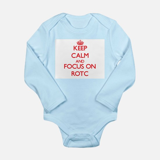 Keep Calm and focus on Rotc Body Suit