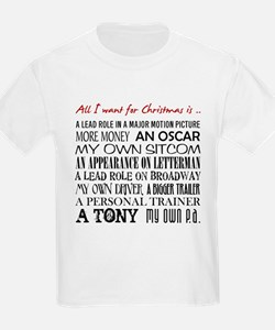 All I Want ... T-Shirt