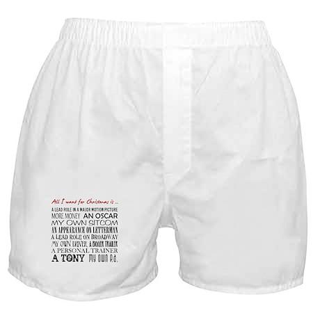 All I Want ... Boxer Shorts