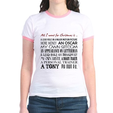 All I Want ... Jr. Ringer T-Shirt