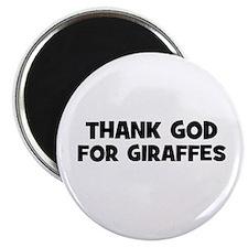 """thank god for giraffes 2.25"""" Magnet (10 pack)"""