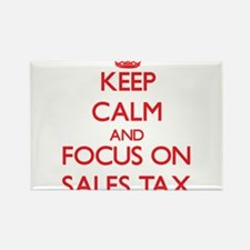 Keep Calm and focus on Sales Tax Magnets