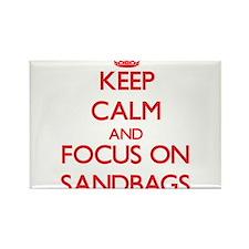 Keep Calm and focus on Sandbags Magnets