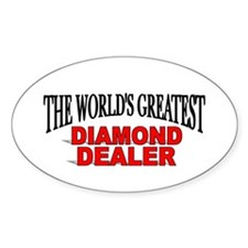 """The World's Greatest Diamond Dealer"" Decal"