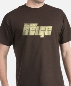All About Beige T-Shirt