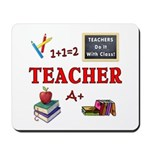 Teachers Do It With Class Mousepad