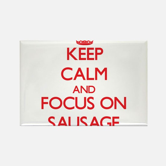 Keep Calm and focus on Sausage Magnets