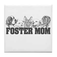 Foster Mom (dogs) Tile Coaster